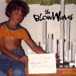 The BlowWaves – The BlowWaves - Cover