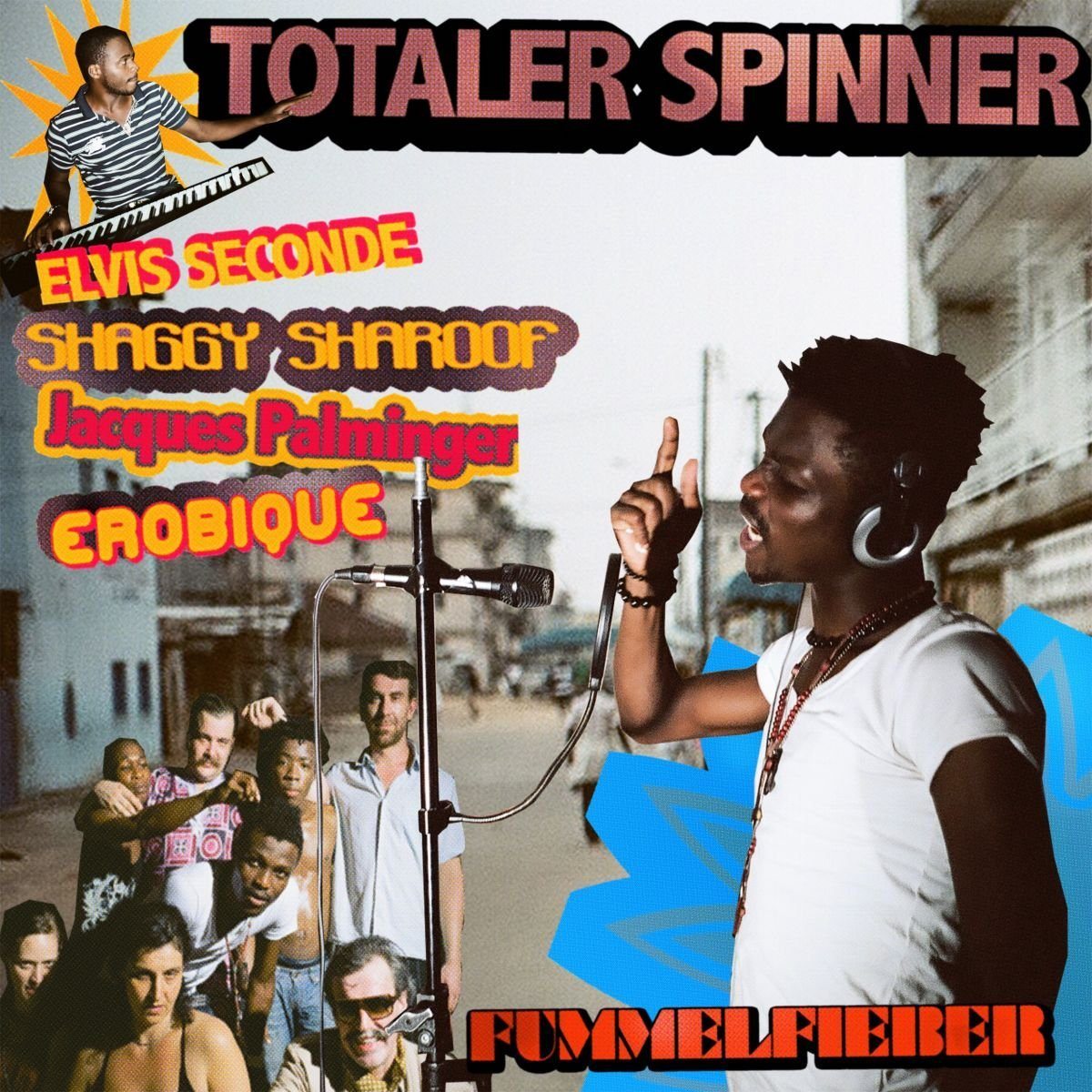 "Elvis Seconde / Shaggy Sharoof / Jacques Palminger / Erobique ‎– ""Totaler Spinner"""