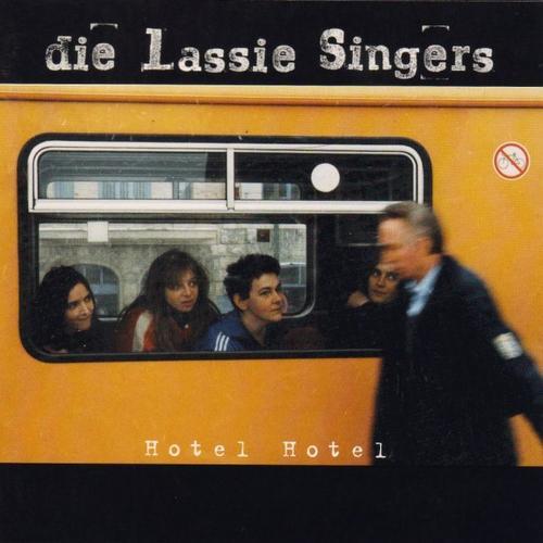 """Die Lassie Singers - """"Hotel Hotel"""""""