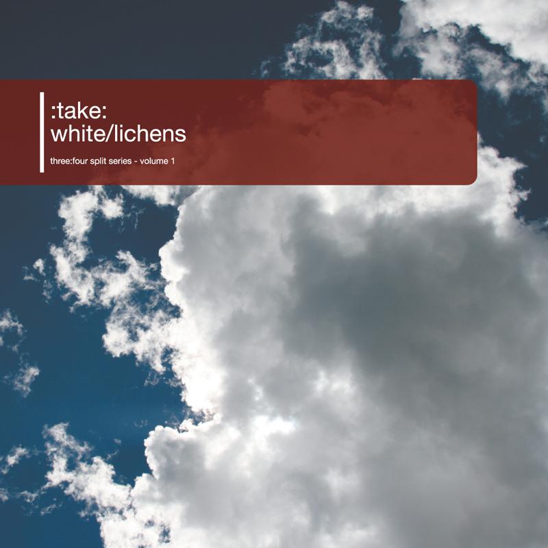 """:take: + White/Lichens - Split 10"""""""