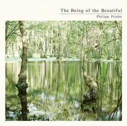 The Being of the Beautiful by Philipp Priebe Cover