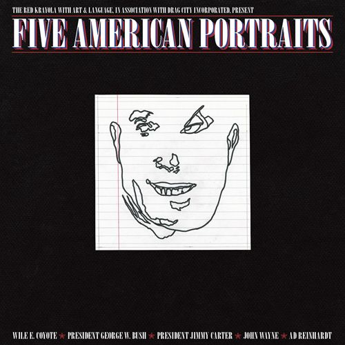 "The Red Krayola ""Five American Portraits"""